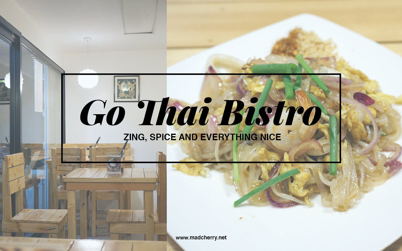 Zing, Spice And Everything Nice At Go Thai Bistro